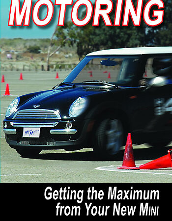 Motoring Get The Maximum From Your New Mini